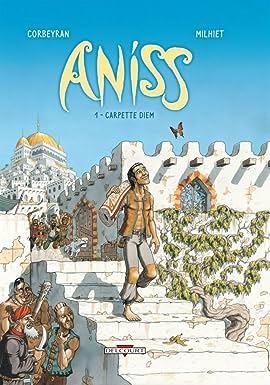 Aniss Vol. 1: Carpette Diem