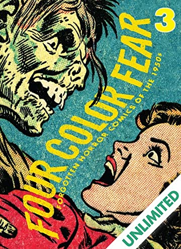 Four Color Fear #3 (of 4): Forgotten Horror Comics of the 1950s