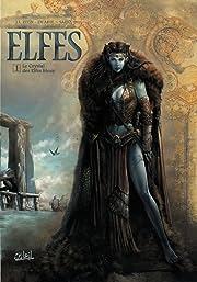 Elfes Tome 1: Le Cristal des Elfes bleus