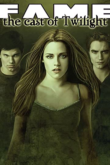 Fame: The Cast of Twilight