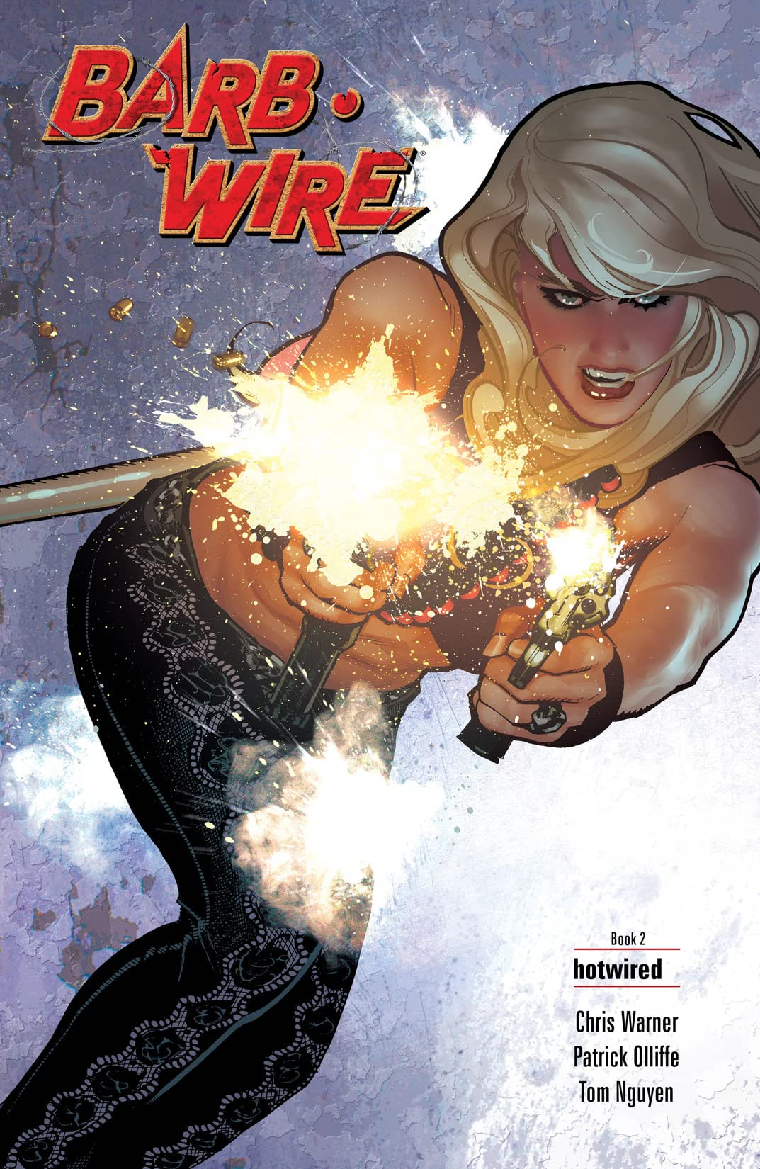 Barb Wire: Volume 2: Book 2 – Hotwired