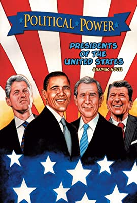 Political Power: Presidents of the United States