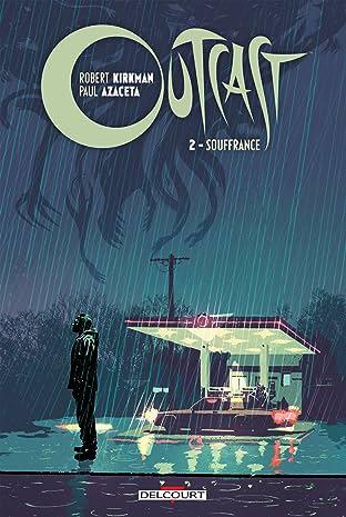 Outcast Vol. 2: Souffrance