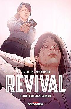Revival Vol. 6: Une loyale descendance