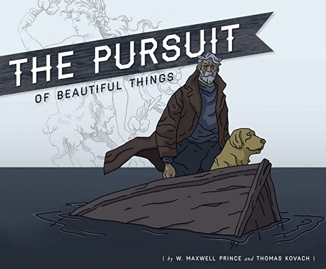 The Pursuit of Beautiful Things