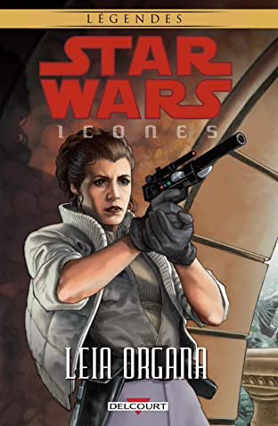 Star Wars - Icones Tome 2: Leia Organa