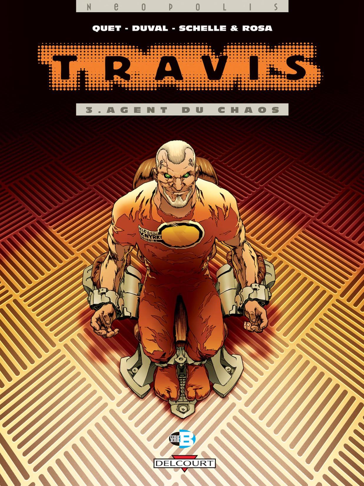 Travis Vol. 3: Agent du chaos