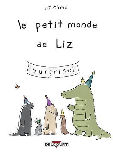 Le Petit Monde de Liz Vol. 1