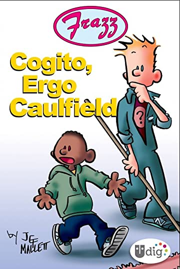 Frazz: Cogito, Ergo Caulfield