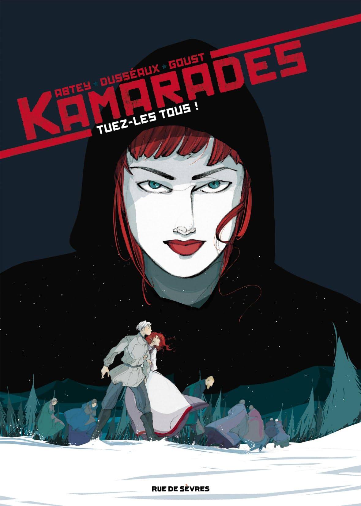 Kamarades Tome 2: Tuez-les tous