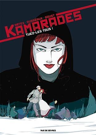 Kamarades Vol. 2: Tuez-les tous