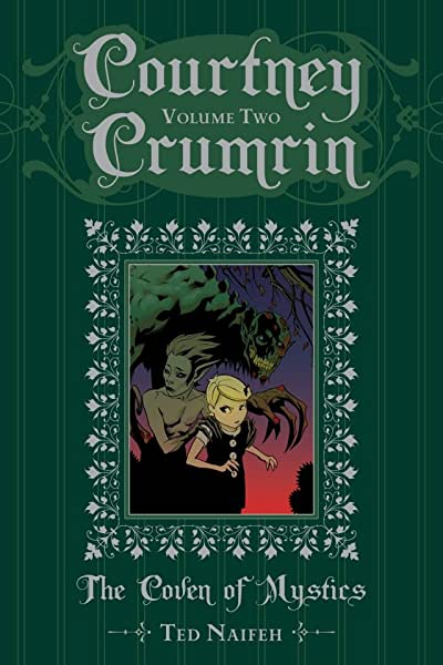 Courtney Crumrin and the Coven of Mystics Vol. 2: Special Edition