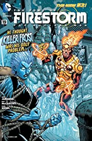 The Fury of Firestorm: The Nuclear Men (2011-2013) #19