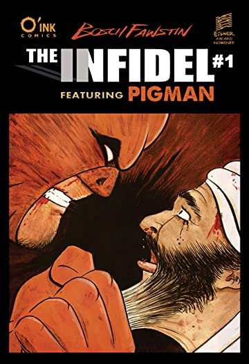 The Infidel, featuring Pigman #1