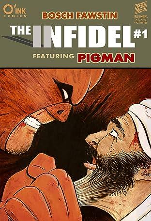 The Infidel, featuring Pigman #1