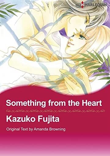 Something from the Heart: Preview