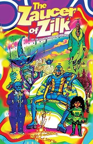 Zaucer of Zilk: Let The Phantasmagoria Commence!