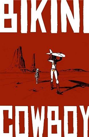 Bikini Cowboy Vol. 1