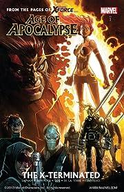 Age of Apocalypse Vol. 1: The X-Terminated