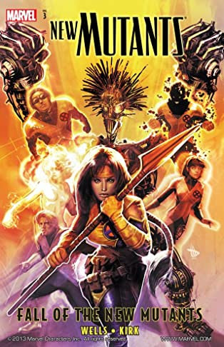 New Mutants Vol. 3: Fall Of The New Mutants