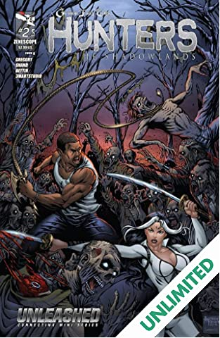 Unleashed: Hunters the Shadowlands #2 (of 5)