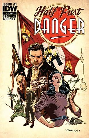 Half Past Danger #1 (of 6)