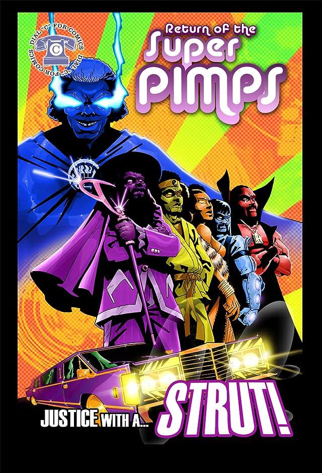 Return of the Super Pimps #1