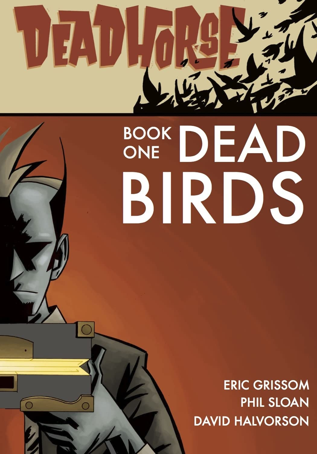 Deadhorse Vol. 1: Dead Birds