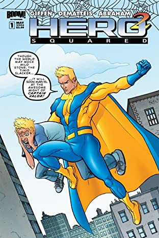 Hero Squared Vol. 2: Another Fine Mess #1 (of 6)