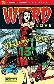 WEIRD Love #13