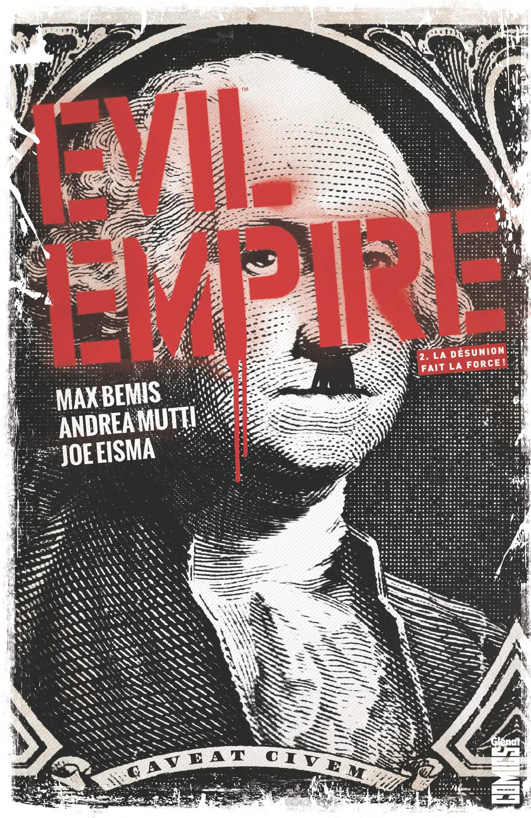 Evil empire Tome 2: La Désunion fait la force