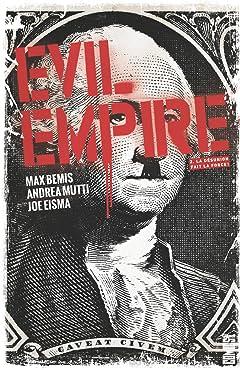 Evil empire Vol. 2: La Désunion fait la force