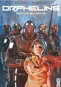 Orphelins Vol. 1: Petits soldats