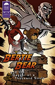 Bertie Bear and the Dagger of a Thousand Souls #1
