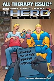 Hero Squared Vol. 2: Another Fine Mess #2