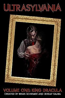 Ultrasylvania Vol. 1: King Dracula