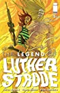 The Legend of Luther Strode #5 (of 6)