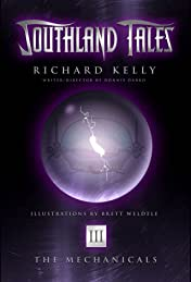 Southland Tales #3: The Mechanicals