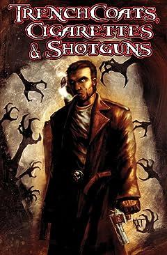 Trenchcoats, Cigarettes and Shotguns Vol. 1