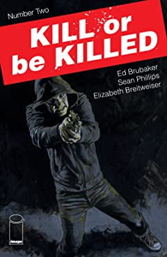Kill Or Be Killed No.2