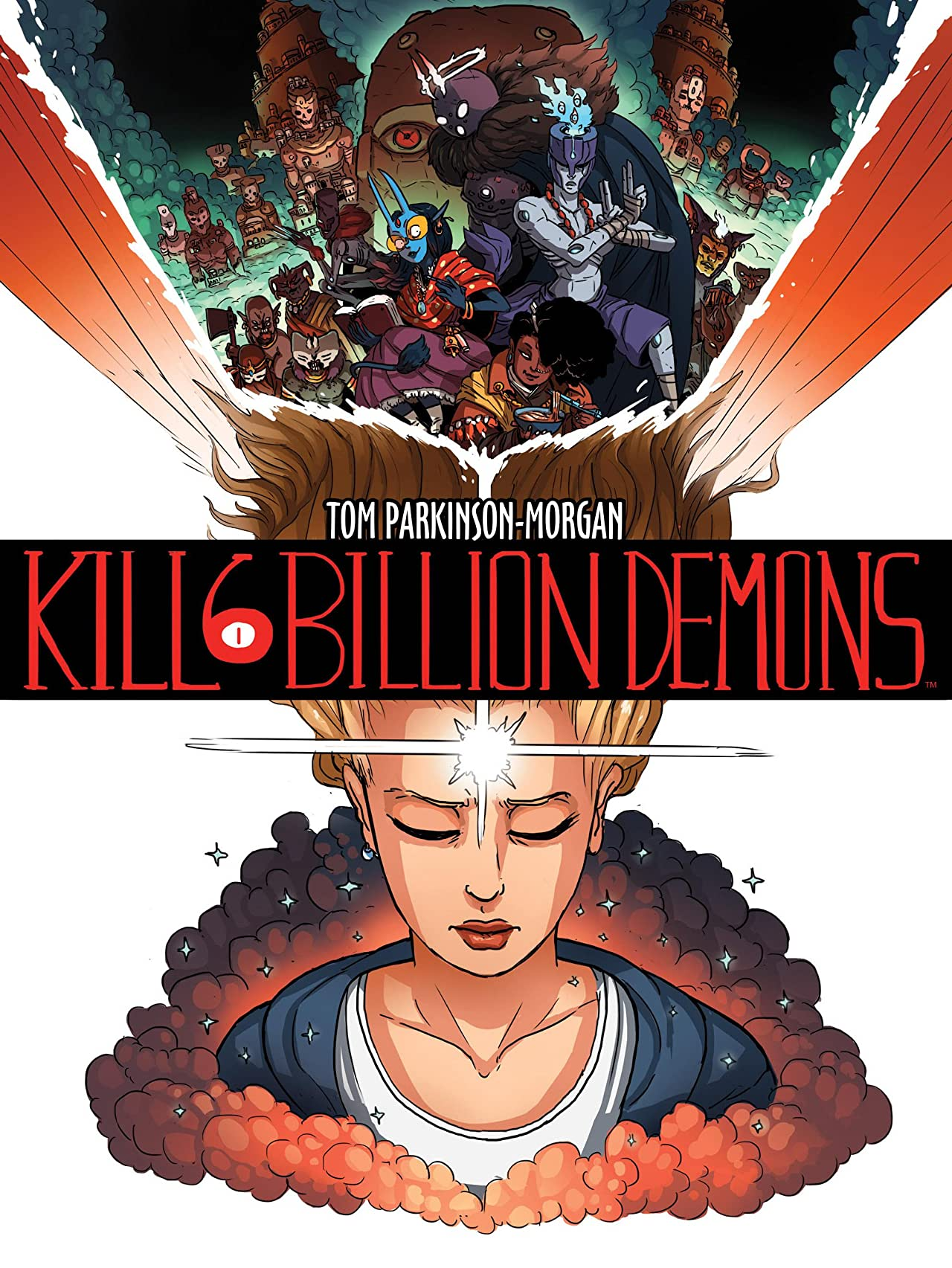 Kill Six Billion Demons: Book One