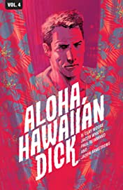 Hawaiian Dick Vol. 4: Aloha, Hawaiian Dick