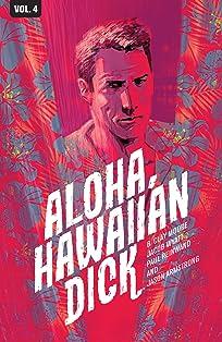 Hawaiian Dick Tome 4: Aloha, Hawaiian Dick