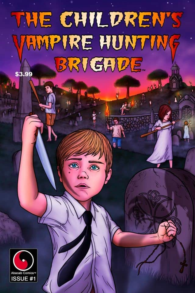 The Children's Vampire Hunting Brigade #1 (of 4)
