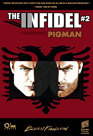 The Infidel, featuring Pigman #2