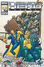 Hero Squared Vol. 1 #1