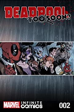 Deadpool: Too Soon? Infinite Comic #2 (of 8)