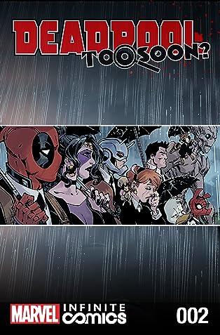 Deadpool: Too Soon? Infinite Comic #2 (of 8)