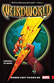 Weirdworld Vol. 1: Where Lost Things Go