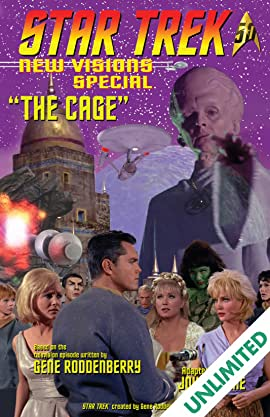Star Trek: New Visions Special: The Cage